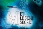 M-et-le-3-eme-secret-alaune