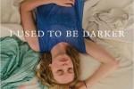 i-used-to-be-darker-alaune