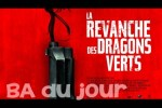 la-revanche-des-dragons-verts-BA